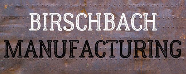 Birschbach Manufacturing Steel Fabrication Malone Wisconsin